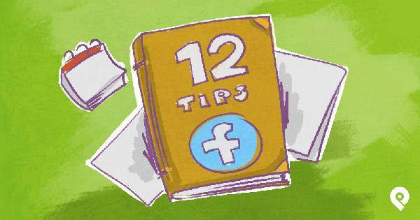12 mẹo vặt tuyệt vời xây dựng uy tín cá nhân trên Facebook