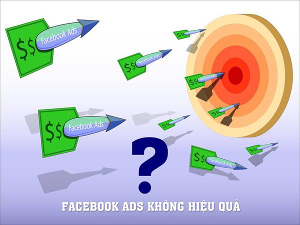 Tại sao chạy quảng cáo Facebook không hiệu quả & Khắc Phục