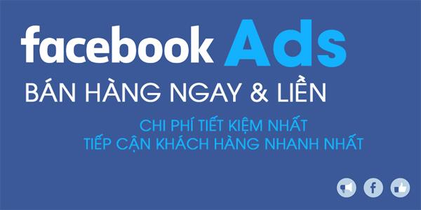 Kinh nghiệm chạy quảng cáo trên Facebook, chạy Ads bán hàng