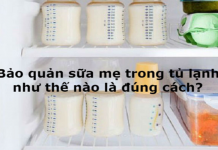 Sữa mẹ bảo quản trong tủ lạnh được bao lâu